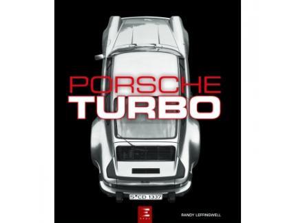 """PORSCHE TURBO """"TOUS LES MODELES DE TOURISME ET DE COMPETITION"""""""