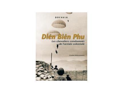 La bataille de Diên Biên Phu