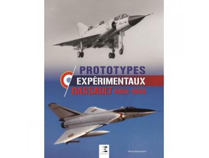 PROTOTYPES EXPERIMENTAUX DASSAULT 1960 - 1988