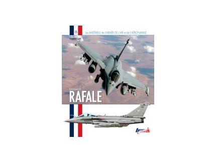 DASSAULT RAFALE. Les matériels de l'armée de l'air et de l' aéronavale. N°16