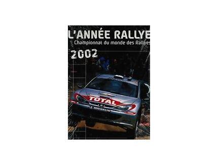 L'ANNEE RALLYE 2002