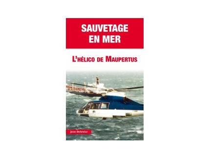 """L' HELICO DE MAUPERTUS  """" SAUVETAGE EN MER """""""