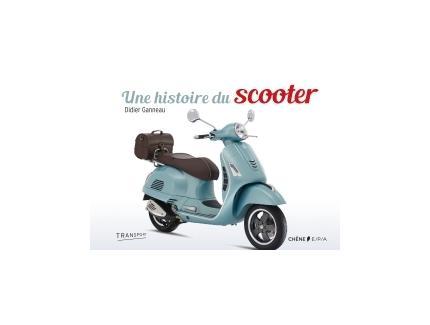 UNE HISTOIRE DE SCOOTER