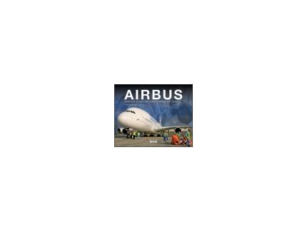 AIRBUS, Passion et savoir faire