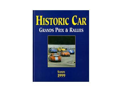 HISTORIC CAR GRANDS PRIX ET RALLIES 1999