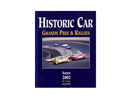 HISTORIC CAR GRANDS PRIX ET RALLIES 2002
