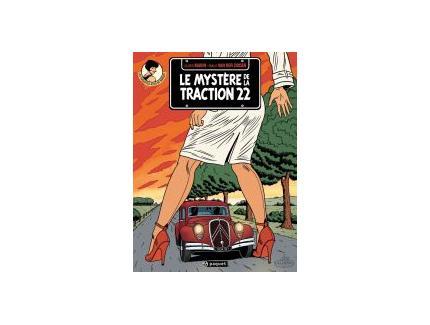 LES ENQUàŠTES AUTO DE MARGOT Tome 1- LE MYSTERE DE LA TRACTION 22