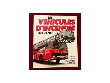 Les véhicules d'incendie en France