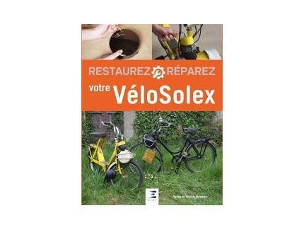 Restaurez - Réparez votre VéloSolex