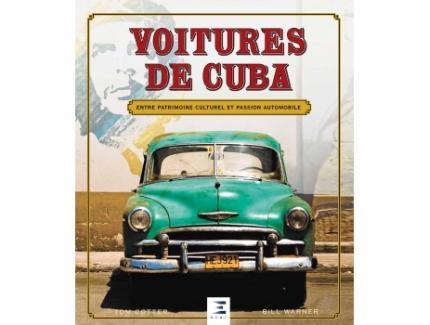 VOITURES DE CUBA ENTRE PATRIMOINE CULTUREL ET PASSION AUTOMOBILE
