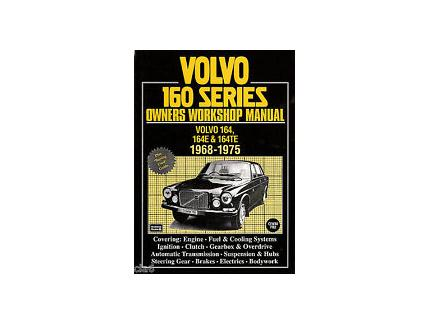 VOLVO 160 SERIES OWNERS WORKSHOP MANUAL