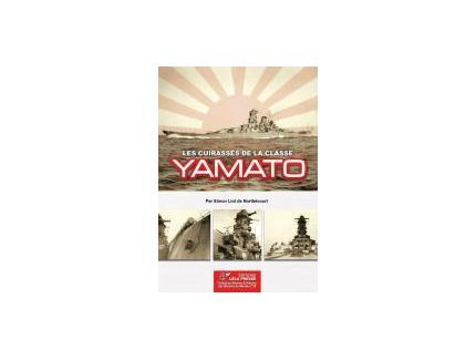 Les CUIRASSES de la Classe YAMATO.