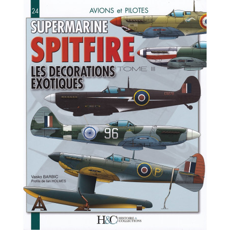 SUPERMARINE SPITFIRE TOME 3. LES DECORATIONS EXOTIQUES